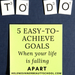 To Do written with scrabble letters, a post-it with the text: 8 easy-to-achieve goals when your world is falling apart