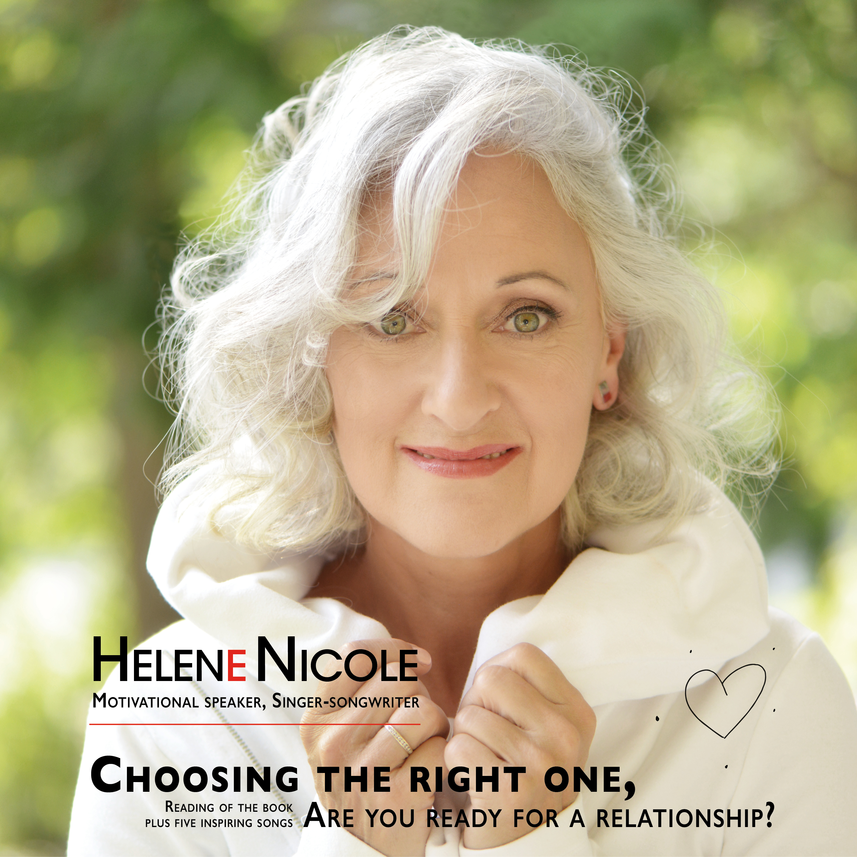 Cd cover featuring Hélène's head shot, white hair, white sweater. Cd title: Choosing the right one, audio book and cd.
