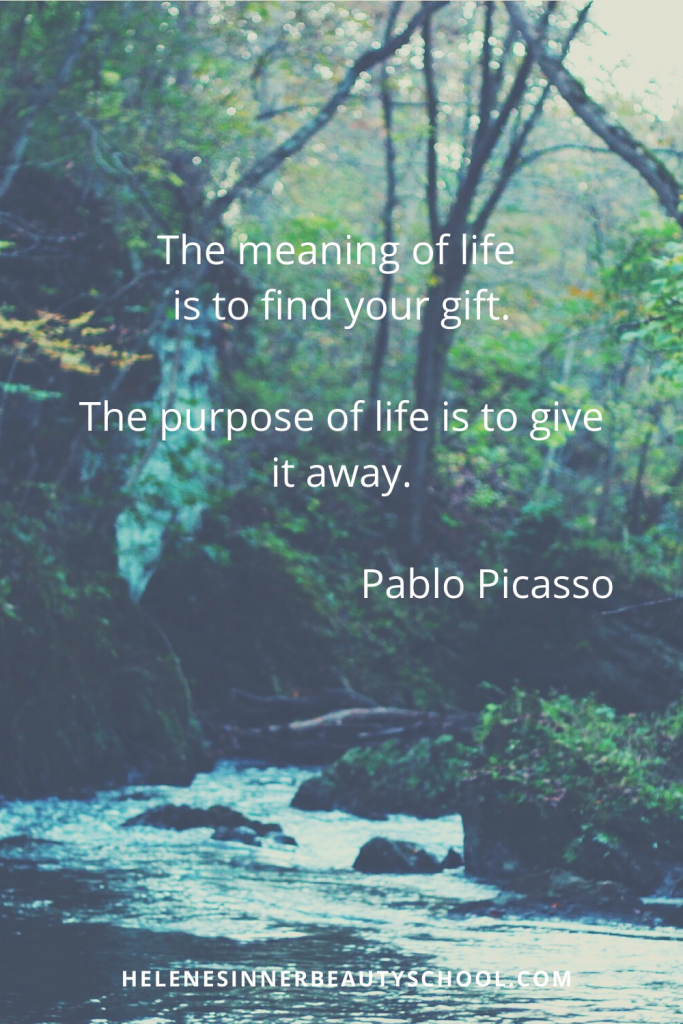 A river goes throught the forest. A quote from Picasso: The meaning of life is finding your gift. The purpose of life is to give it away.